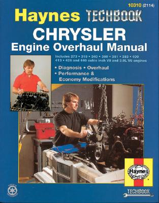 Chrysler Engine Overhaul Manual (10310) Haynes Techbook, Haynes Publishing