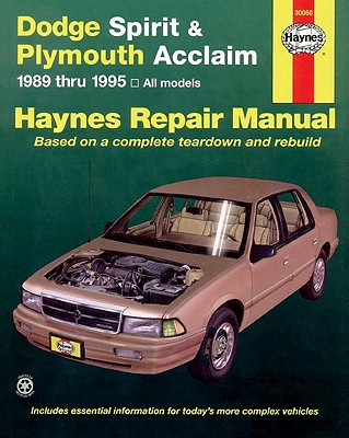 Image for Plymouth Acclaim & Dodge Spirit Automotive Repair Manual : Models Covered : All Plymouth Acclaim/Dodge Spirit Models 1989 Through 1995