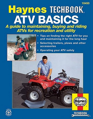 Image for ATV Basics Manual: Techbook Manual (Haynes Repair Manuals)