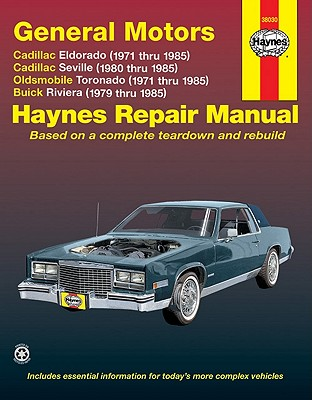 Image for GM: Eldorado, Seville, Deville, Riviera, Toronado, '71'85 (Haynes Repair Manuals)