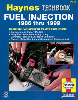 Image for Fuel Injection 1986 thru 1999 (10220) Haynes Techbook