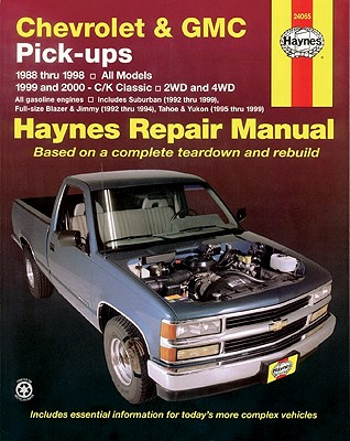 Image for Chevrolet & GMC Full-size Pick-ups (88-98) & C/K Classics (99-00) Haynes Repair Manual (Does not include information specific to diesel engines. ... exclusion noted.) (Haynes Repair Manuals)