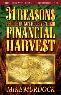 Image for 31 Reasons People Don't Receive Their Financial Harvest