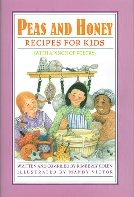 Image for PEAS AND HONEY : RECIPES FOR KIDS (WITH