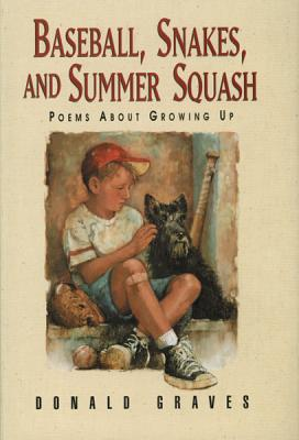 Image for Baseball, Snakes and Summer Squash: Poems About Growing Up
