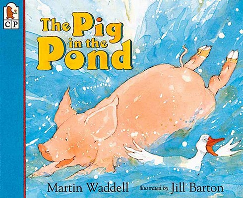The Pig in the Pond, Waddell, Martin