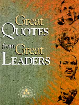 Great Quotes from Great Leaders (Great Quotes Series), Anderson, Peggy [Editor]; McKee, Michael [Illustrator];