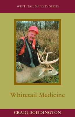 Image for Whitetail Medicine (Whitetail Secrets Series) Volume 6