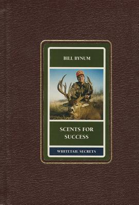 Image for Scents for Success (Whitetail Secrets Series)