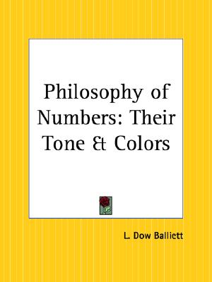 Image for Philosophy of Numbers: Their Tone and Colors
