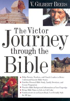 The Victor Journey Through the Bible, V.Gilbert Beers