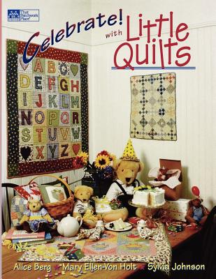 Image for Celebrate! with Little Quilts (That Patchwork Place)