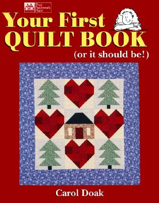 Image for YOUR FIRST QUILT BOOK