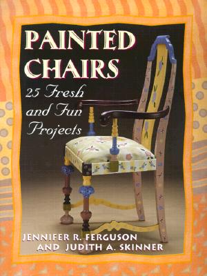 "Image for Painted Chairs: 25 Fresh and Fun Projects ""Print on Demand Edition"" (Pastimes)"