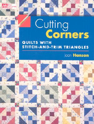 Image for Cutting Corners: Quilts With Stitch-And-Trim Triangles (That Patchwork Place)