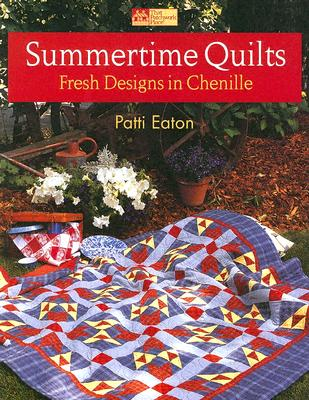 Image for Summertime Quilts: Fresh Designs in Chenille