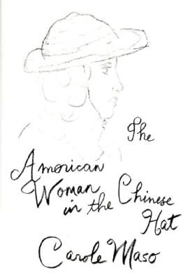 Image for American Woman in the Chinese Hat (American Literature (Dalkey Archive))