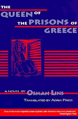 Queen of the Prisons of Greece (World Literature Series), Lins, Osman