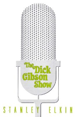 Image for The Dick Gibson Show (American Literature)