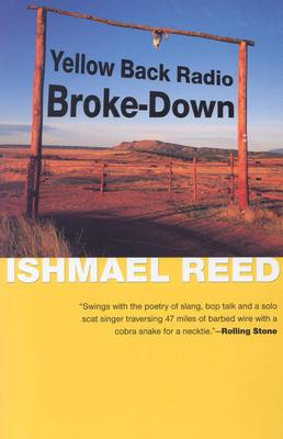 Yellow Back Radio Broke-Down (American Literature (Dalkey Archive)), Reed, Ishmael