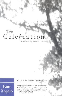 The Celebration (Latin American Literature Series), Angelo, Ivan