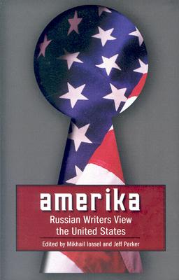 Image for Amerika: Russian Writers View the United States (Russian Literature Series)