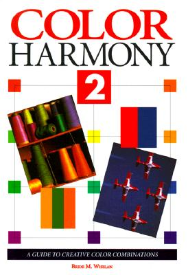 Image for Color Harmony 2: A Guide to Creative Color Combinations