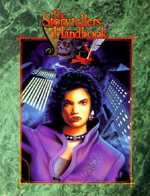 Image for The Storyteller's Handbook: The Complete  Handbook for Storytellers of Vampire (#WW2222)