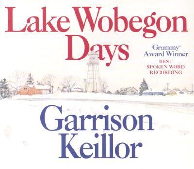 Lake Wobegon Days, Garrison Keillor