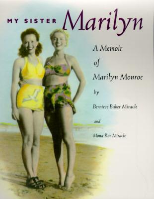 Image for My Sister Marilyn: A Memoir of Marilyn Monroe
