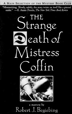 The Strange Death of Mistress Coffin, Begiebing, Robert J.