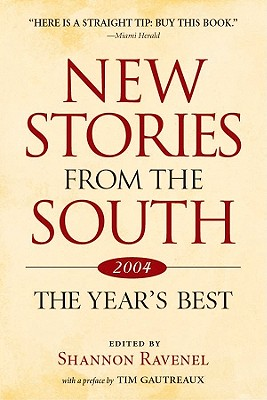 New Stories from the South 2004: The Year's Best