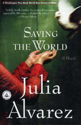 Image for SAVING THE WORLD A NOVEL