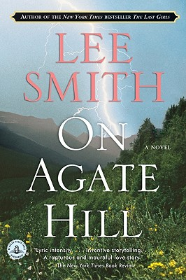 On Agate Hill: A Novel, Smith, Lee
