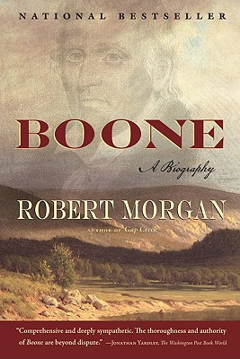 BOONE: A BIOGRAPHY, MORGAN, ROBERT