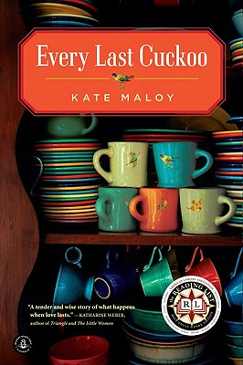 Every Last Cuckoo, Maloy, Kate