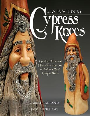 Carving Cypress Knees, Boyd, Carole Jean