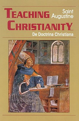Image for Teaching Christianity (Vol. I/11) (The Works of Saint Augustine: A Translation for the 21st Century)