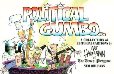 Image for Political Gumbo: A Collection of Editorial Cartoons