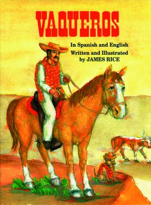 Vaqueros (English and Spanish Edition)