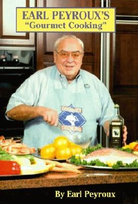 Image for EARL PEYROUX'S GOURMET COOKING