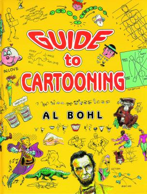 Guide To Cartooning, Bohl, Al