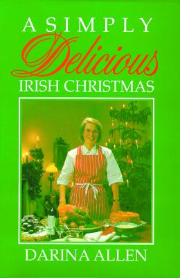 Image for Simply Delicious Irish Christmas, A