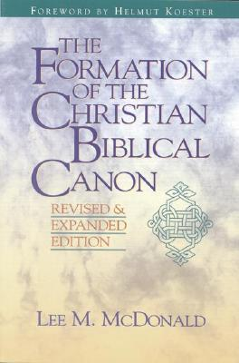 Image for The Formation of Christian Biblical Canon: Revised and Expanded Edition