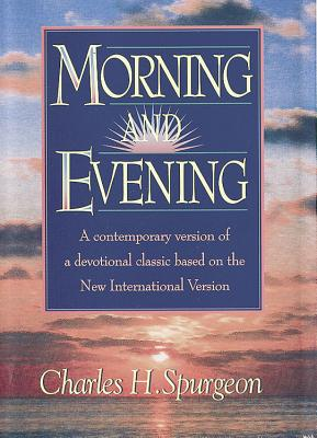 Image for Morning and Evening: Based on the New International Version
