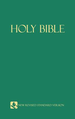 Holy Bible New Revised Standard Version Containing the Old and New Testaments, Hendrickson Publishers