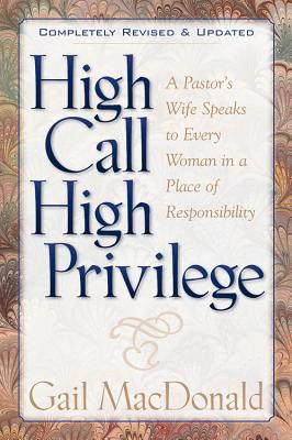 Image for High Call, High Privilege