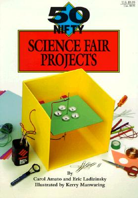 Image for 50 Nifty Science Fair Projects