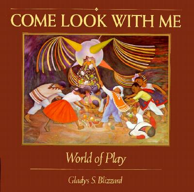 World of Play (Come Look with Me), Blizzard, Gladys S.