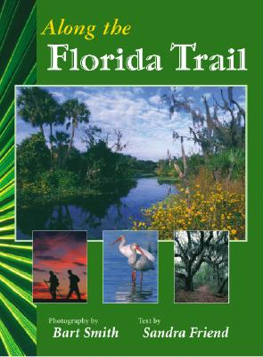 Image for Along the Florida Trail